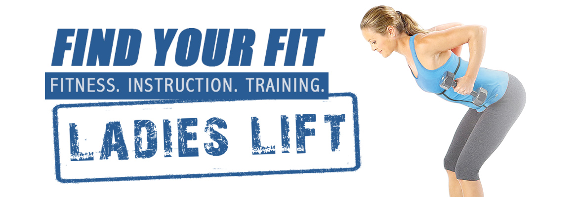 Find Your Fit - Ladies Lift